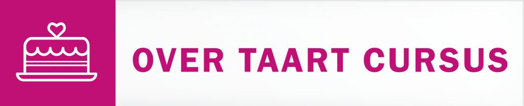 Over Taart Cursus